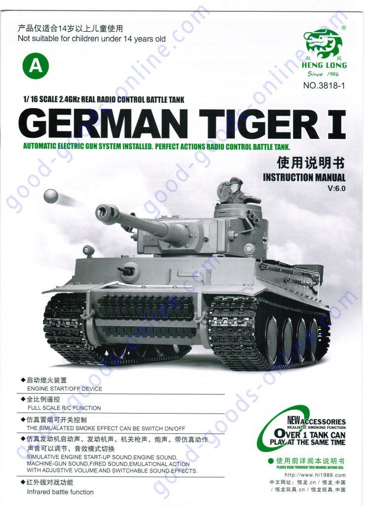 Heng-Long 3818 German Tiger I 1/16 Scale 2.4GHz Real Radio Control Battle Tank, Automatic Electric Gun System Installed. Perfect Actions Radio Control Battle Tank Instruction Manual V6.0