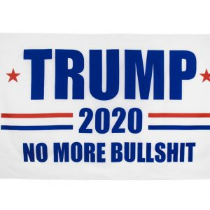 """TRUMP 2020 NO MORE BULLSHIT"" Donald Trump 2020 Presidential Campaign Flag, Trump Campaign Slogan & Logos & Poster & ads & Banners. (3FT x 5FT, 90cm x 150cm, 35in x 59in) White Background, Blue Text, Red Stars, Red and Blue lines"